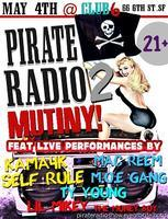 "Pirate Radio 2 - ""Mutiny!"""
