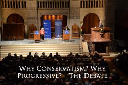 Why Conservatism? Why Progressivism?