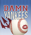 Damn Yankees - Saturday, May 5, 2012
