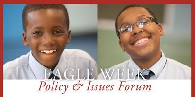 Eagle Week Policy & Issues Forum
