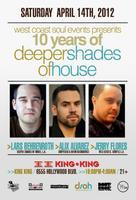 WCS Events pres. 10yrs of Deeper Shades of House w /...