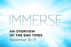 Immerse: An overview of the end times