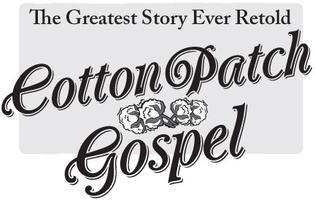 Cotton Patch Gospel - East Plains United Church