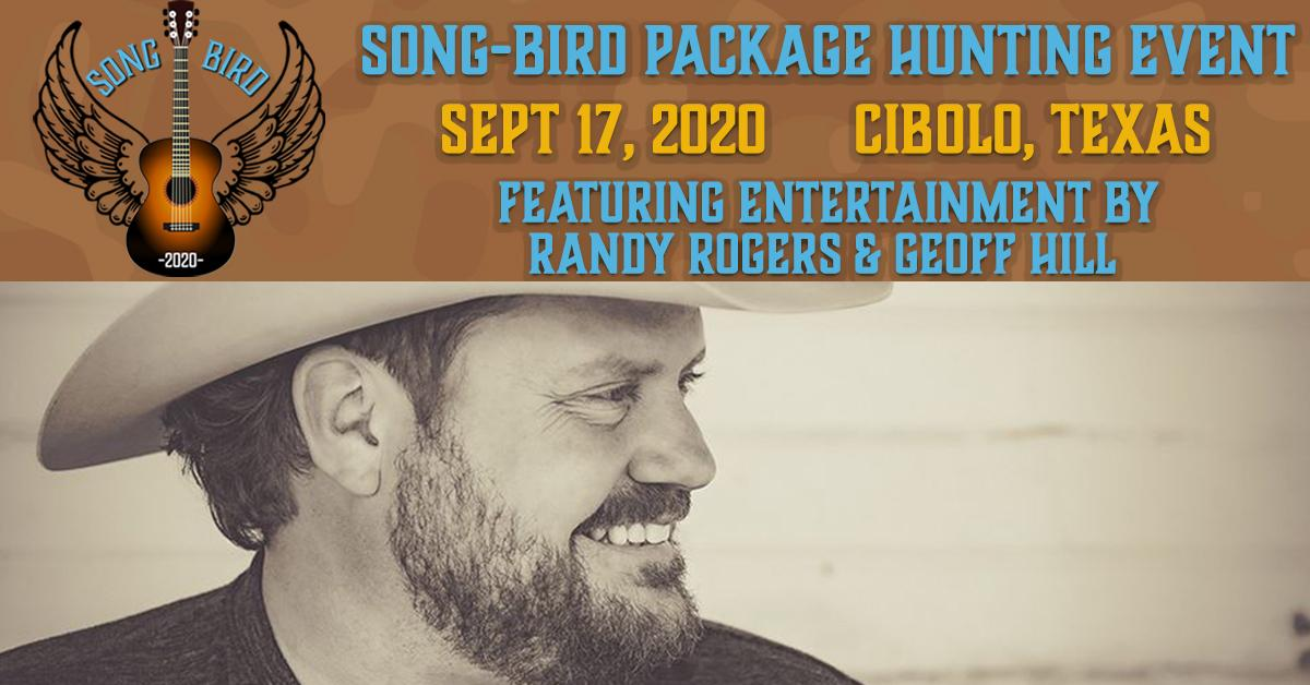 Song-Bird Package w/ Live Music by Randy Rogers & lead guitarist Geoff Hill