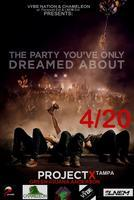 PROJECT X TAMPA(The Biggest FOAM PARTY Ever) 4/20