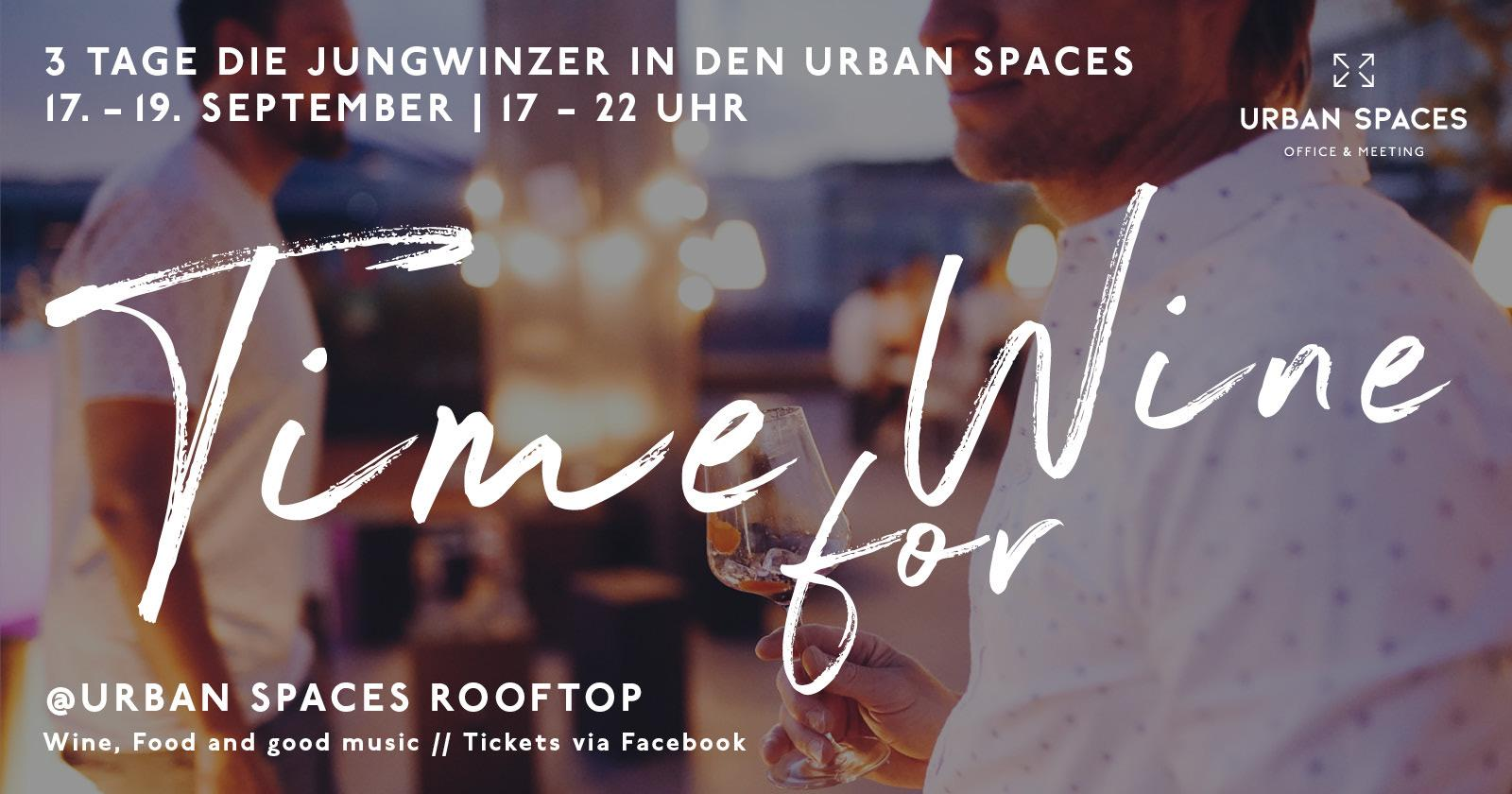 Time for Wine @ Urban Spaces - 17.09| Die Jungwinzer auf dem rooftop