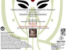 """""""Prelude to Union"""" & """"Sacred Sex Series Workshop """"..."""