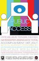 PUBLIC ACCESS: Hype Williams, Gatekeeper, Teengirl...