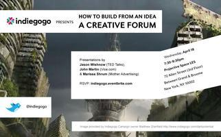 Indiegogo presents HOW TO BUILD FROM AN IDEA / A...