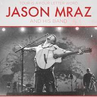 TOUR is a Four Letter Word: Jason Mraz Foundation VIP...