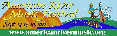 American River Music Festival  Sept. 14-15-16, 2012
