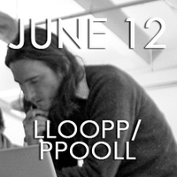 LLOOPP / PPOOLL (and realtime improv) with Scott...
