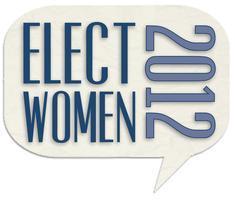 Elect Women 2012!