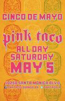 Cinco de Mayo - Pink Taco - Century City