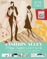 Fashion Alley - A Vintage Inspired Fashion Show