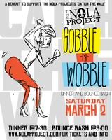 The NOLA Project's Gobble-n-Wobble