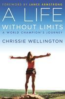 """Chrissie Wellington's """"A Life Without Limits"""" Book..."""