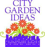 Gardening Experts Speak!  Tips for a Successful City...