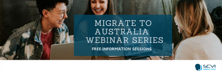 SCVI: Migrate to Australia FREE Information Sessions