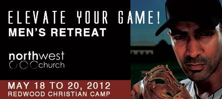 Men's Retreat - May 18 to 20, 2012