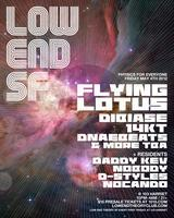 LOW END THEORY SF w/ FLYING LOTUS +++