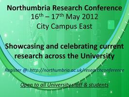 Northumbria University Research Conference 2012