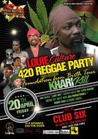 LOUIE CULTURE 420 REGGAE PARTY