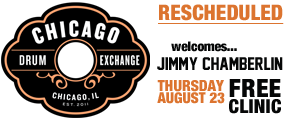 RESCHEDULED - Free Jimmy Chamberlin Clinic at Chicago...