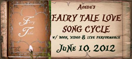 Aoede's FAIRY TALE LOVE Song Cycle with book, video,...