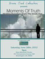Brave Soul Collective Presents Moments Of Truth