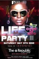 BLACK LINEN presents :: Life of the Party :: Cinco De...