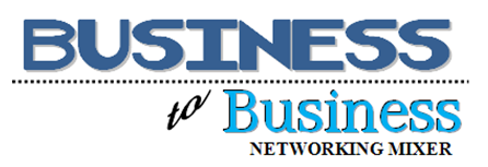 Business to Business Networking Mixer