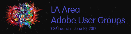 CSnextLA - Adobe Creative Suite 6 Launch