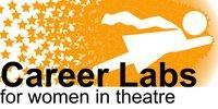 Career Labs for Women in Theatre: Stage Management...