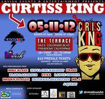 LAvish Events Presents Curtiss King LIve