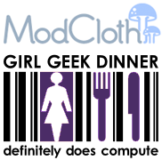 Bay Area Girl Geek Dinner #19: Sponsored by ModCloth