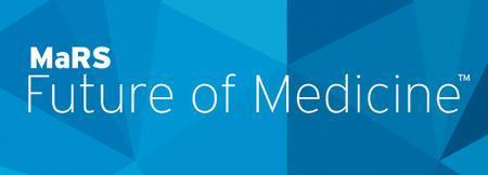 MaRS Future of Medicine™ - Assessing Breast Cancer Risk