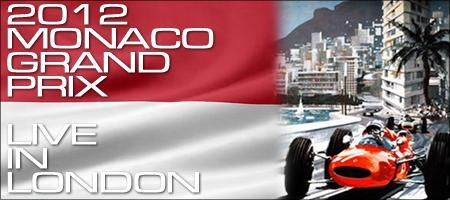 2012 Monaco Grand Prix LIVE in London