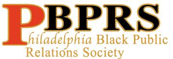 The Philadelphia Black Public Relations Society...