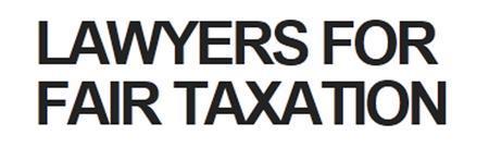 Lawyers for Fair Taxation