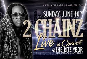 2 CHAINZ Live In Concert @ The Ritz Ybor