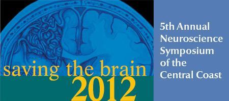 Saving the Brain Neuroscience Symposium 2012