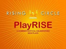 PlayRISE Festival of New Works