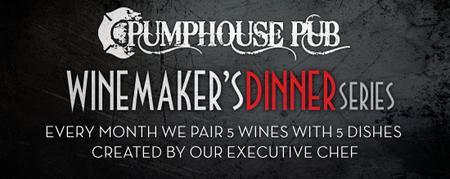 May Wine Maker's Dinner @ Pumphouse Pub