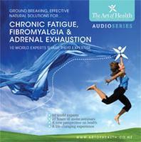 Chronic Fatigue, Adrenal Exhaustion and Fibromyalgia...