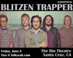 Blitzen Trapper ::: Rio Theatre ::: Santa Cruz, Ca :::...