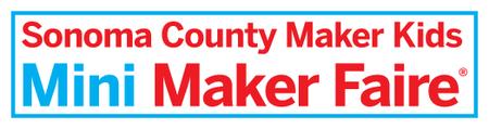 Sonoma County Maker Kids Mini Maker Faire 2013