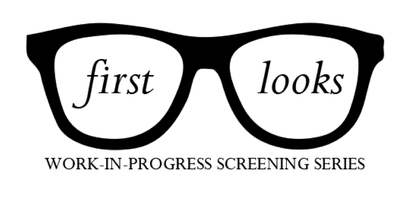 First Looks Works-in-Progress Screening Series: Ride...