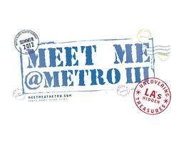 Meet Me @Metro: Uncovering LA's Hidden Treasures VIP...