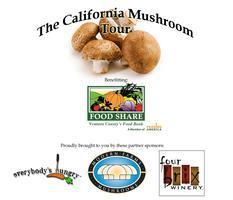 The California Mushroom Tour benefitting FOOD Share